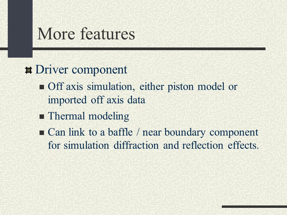 More features Driver component