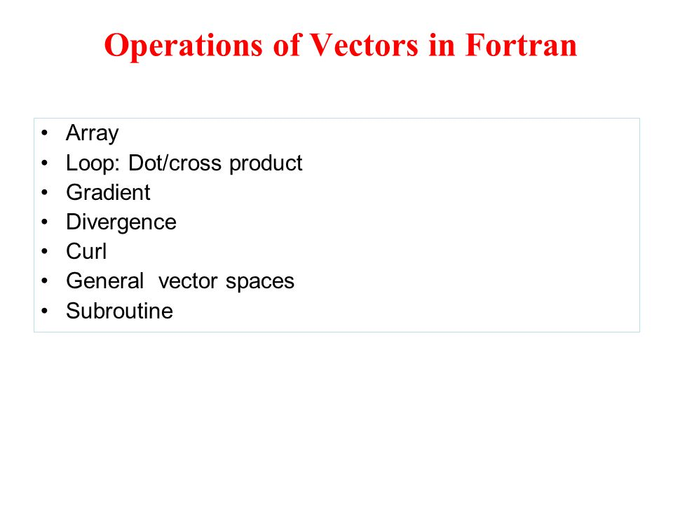 Operations of Vectors in Fortran