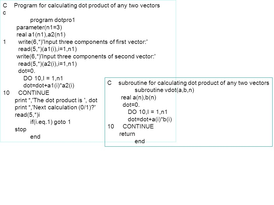 C Program for calculating dot product of any two vectors