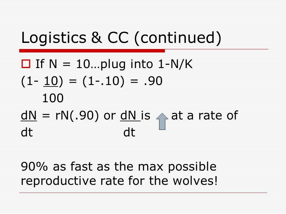 Logistics & CC (continued)