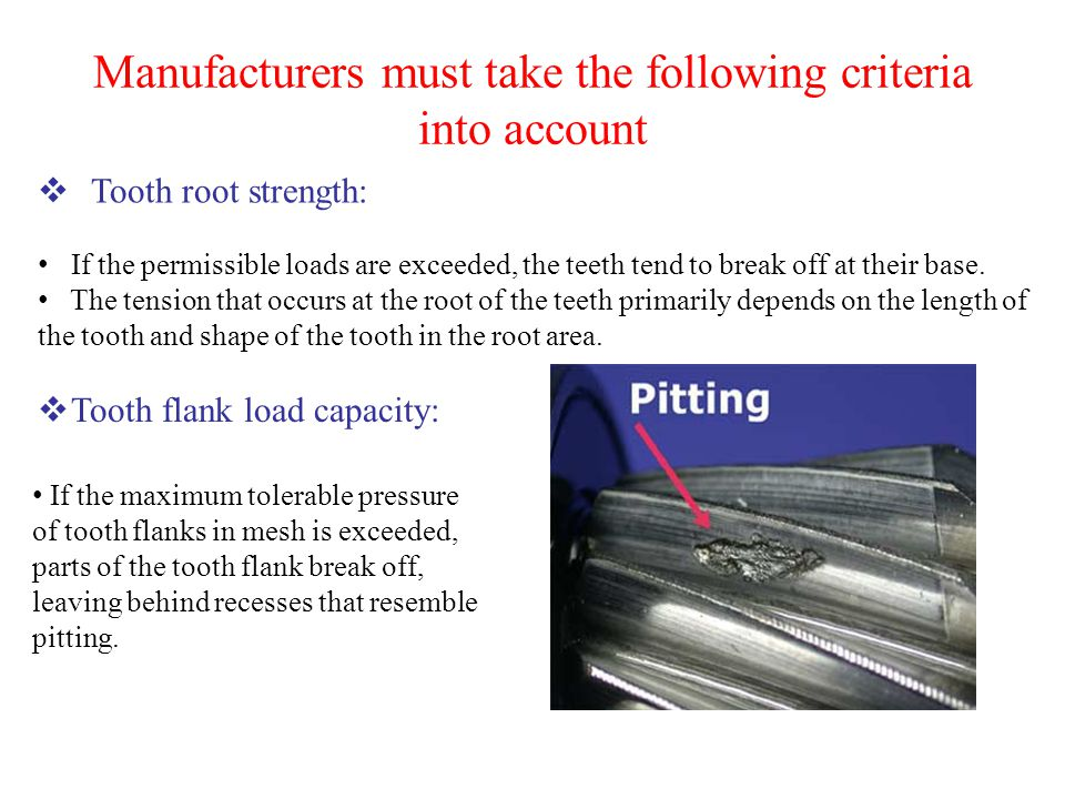 Manufacturers must take the following criteria into account