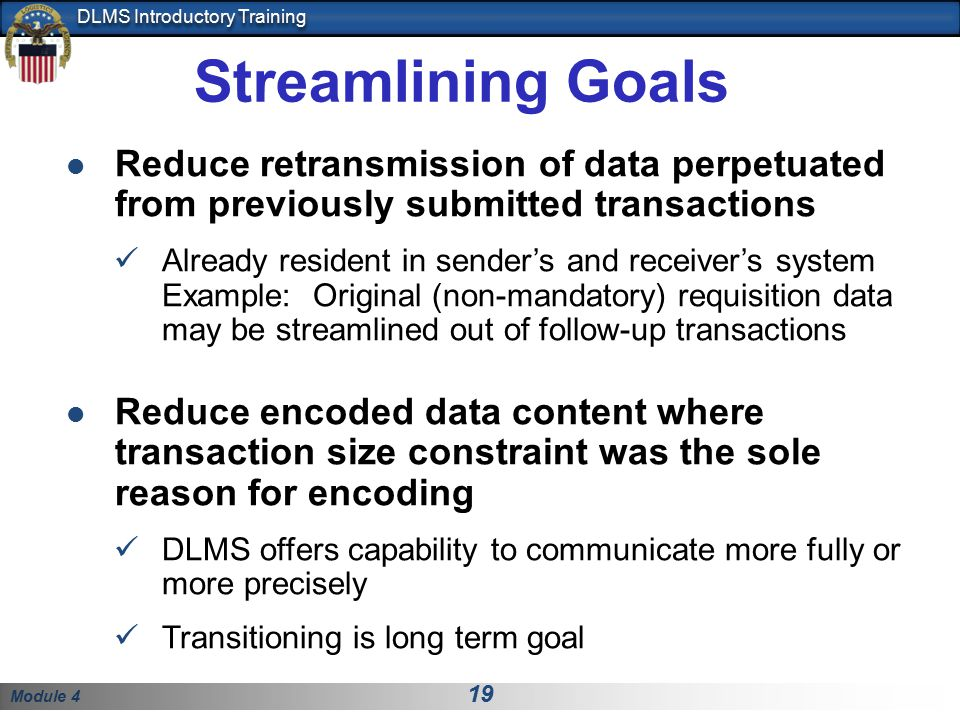 Streamlining Goals Reduce retransmission of data perpetuated from previously submitted transactions.