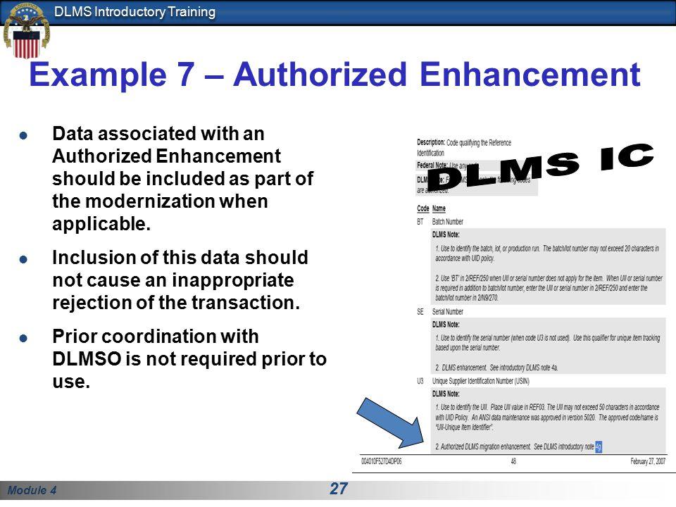 Example 7 – Authorized Enhancement