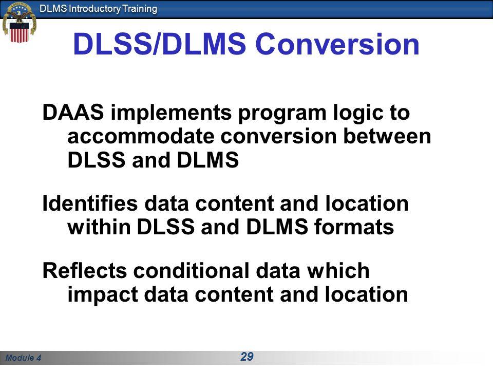 DLSS/DLMS Conversion