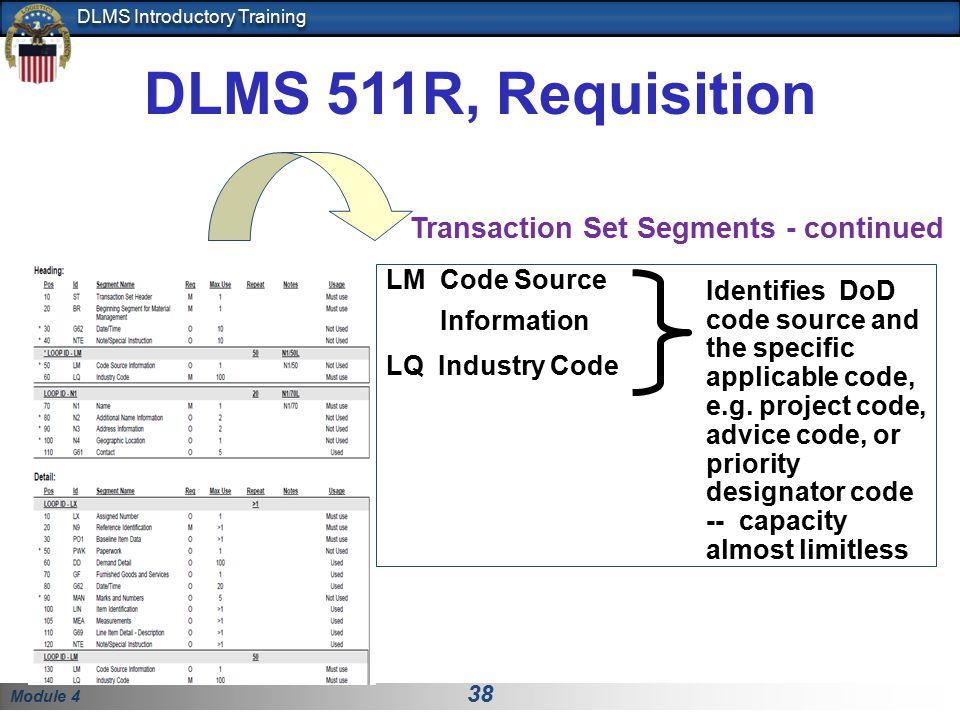 DLMS 511R, Requisition Transaction Set Segments - continued