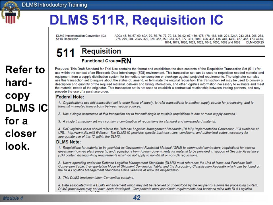 DLMS 511R, Requisition IC Refer to hard-copy DLMS IC for a closer look.