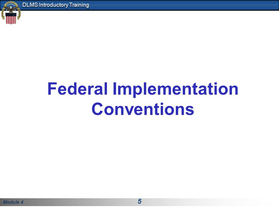 Federal Implementation Conventions