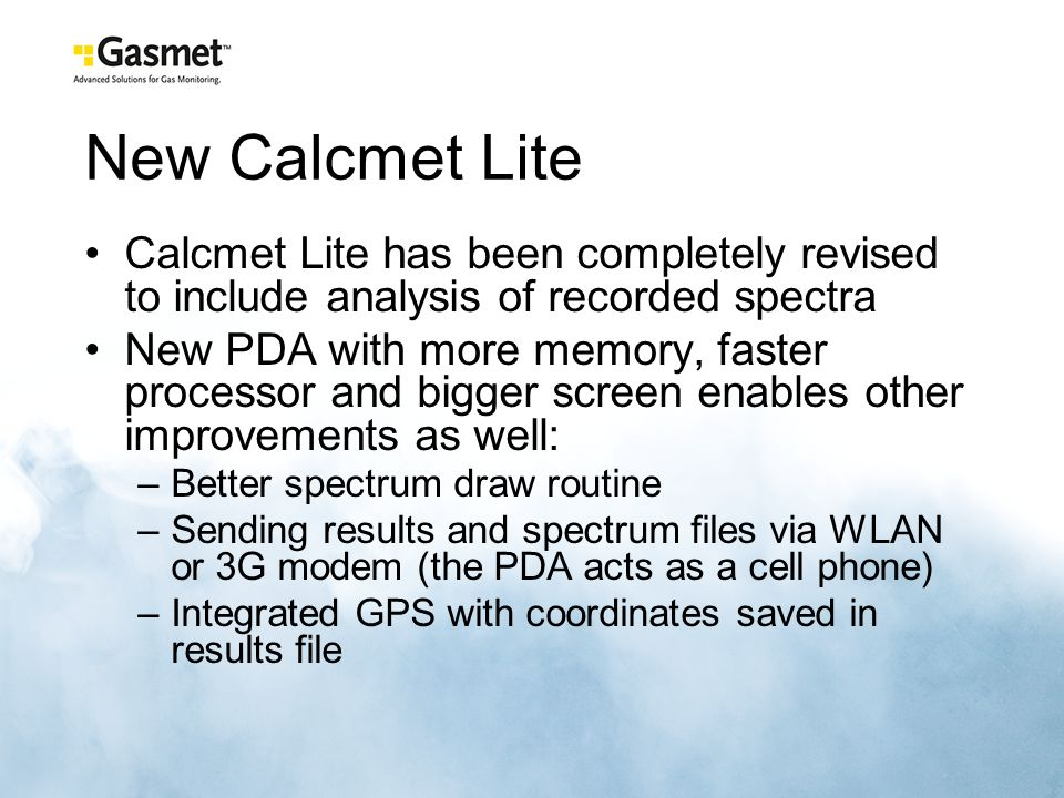 New Calcmet Lite Calcmet Lite has been completely revised to include analysis of recorded spectra.