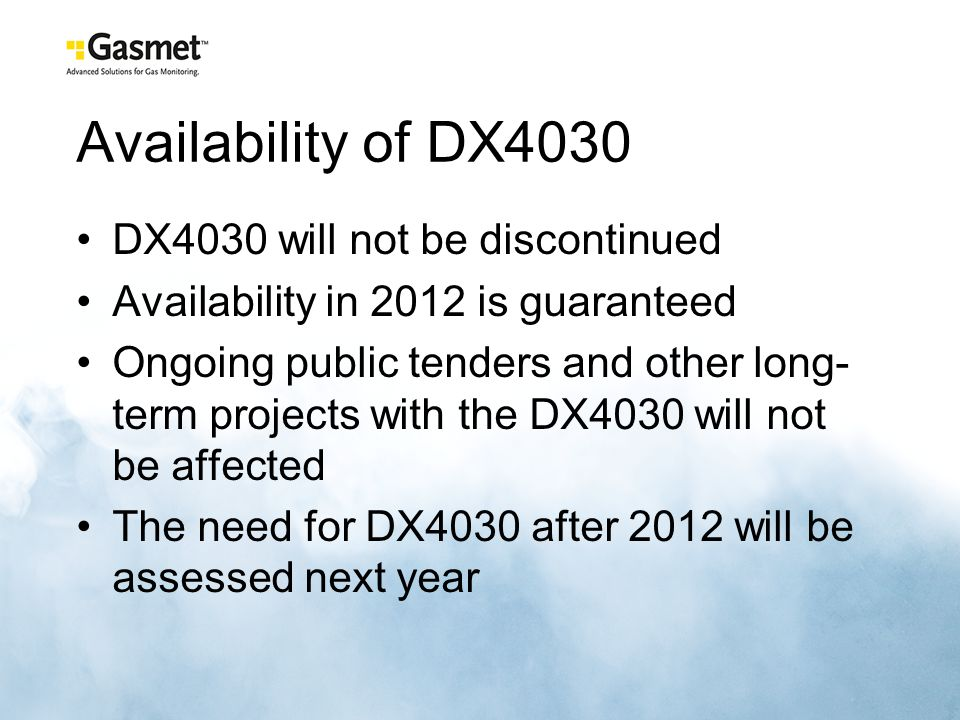 Availability of DX4030 DX4030 will not be discontinued
