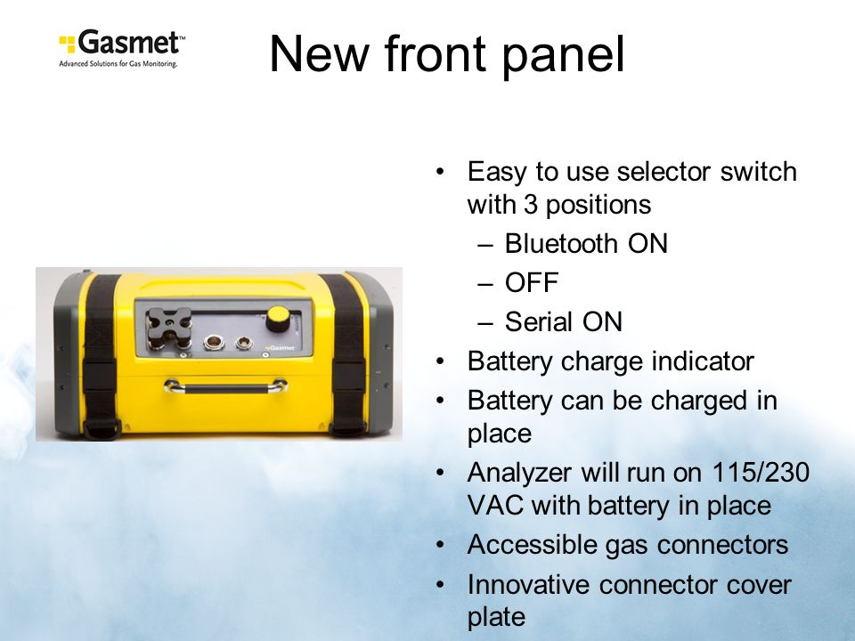 New front panel Easy to use selector switch with 3 positions