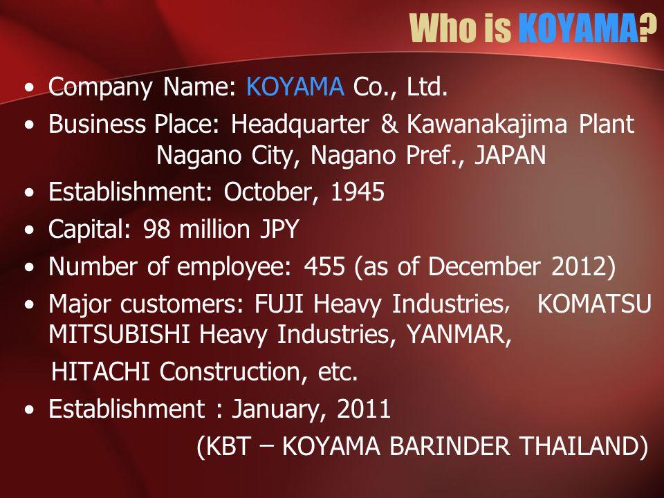 Who is KOYAMA Company Name: KOYAMA Co., Ltd.