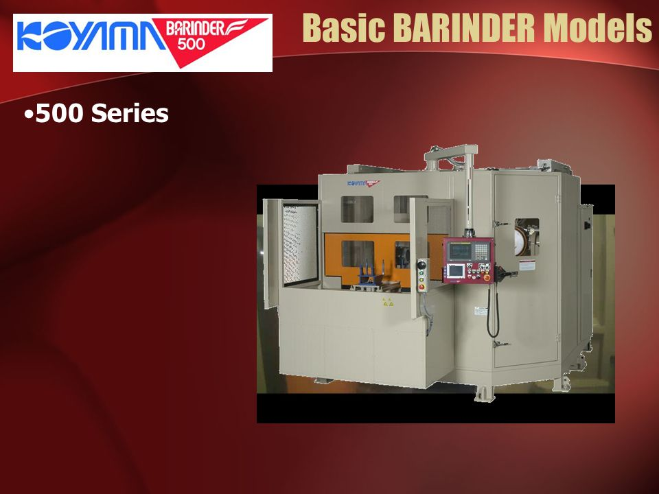Basic BARINDER Models 500 Series