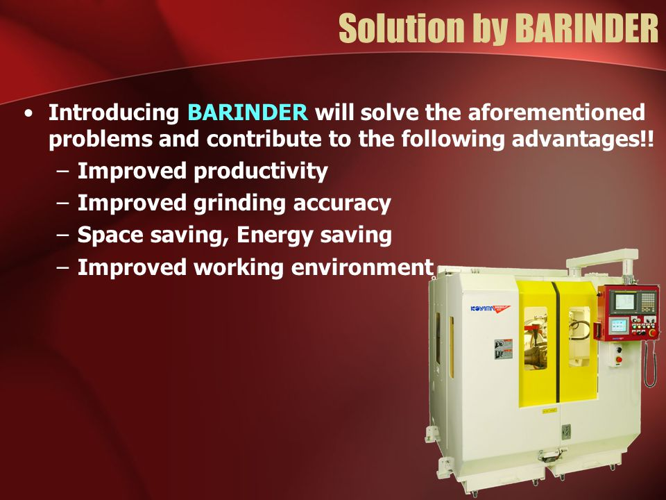 Solution by BARINDER Introducing BARINDER will solve the aforementioned problems and contribute to the following advantages!!