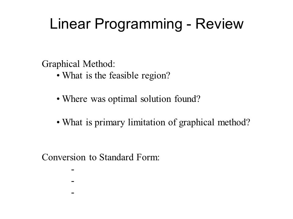 Linear Programming - Review