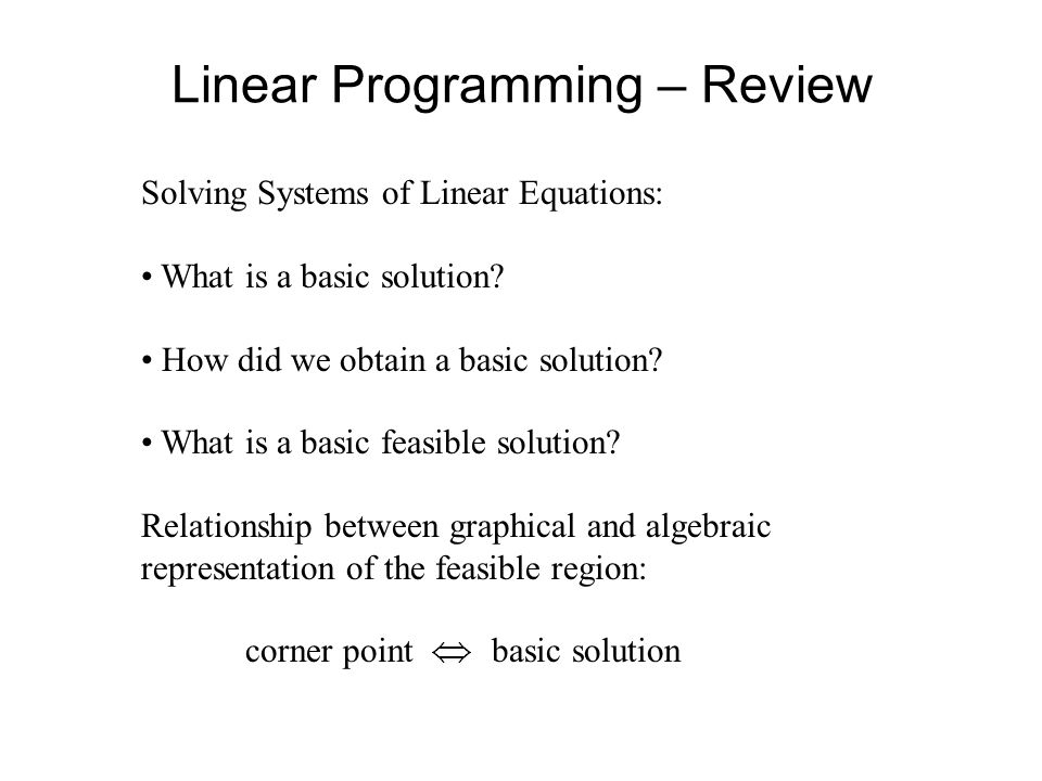 Linear Programming – Review