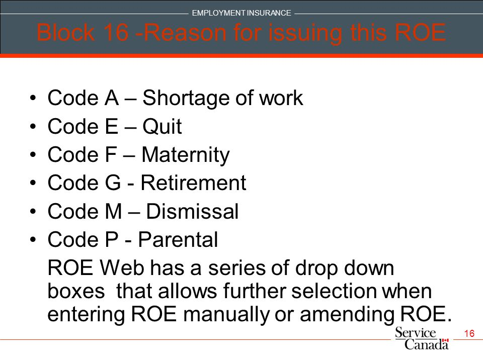Block 16 -Reason for issuing this ROE