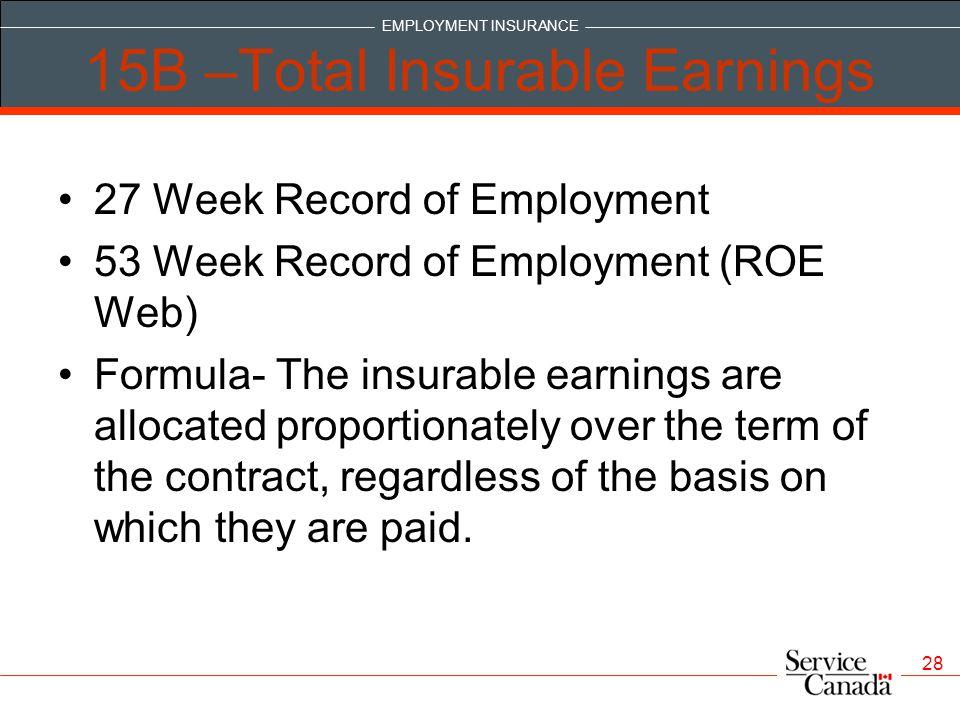 15B –Total Insurable Earnings
