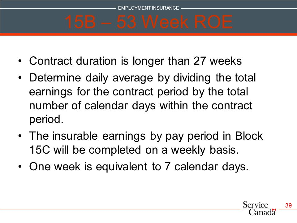 15B – 53 Week ROE Contract duration is longer than 27 weeks