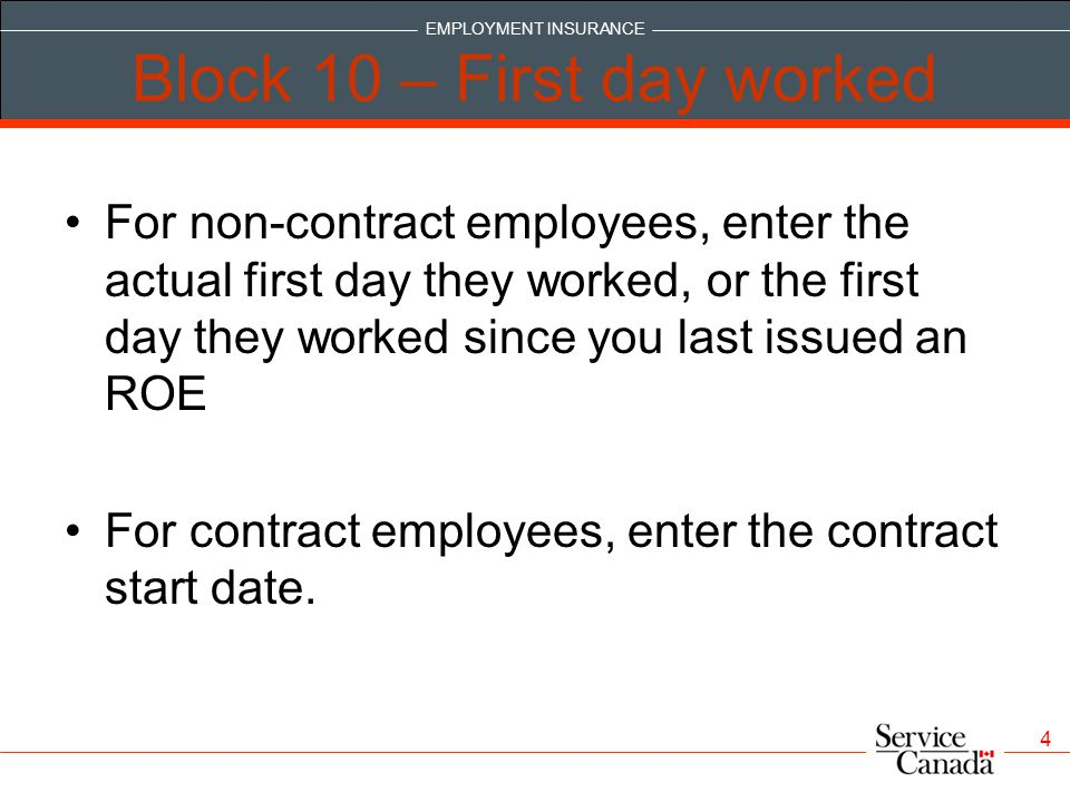 Block 10 – First day worked