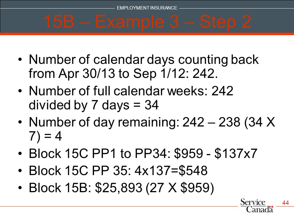 15B – Example 3 – Step 2 Number of calendar days counting back from Apr 30/13 to Sep 1/12: 242.