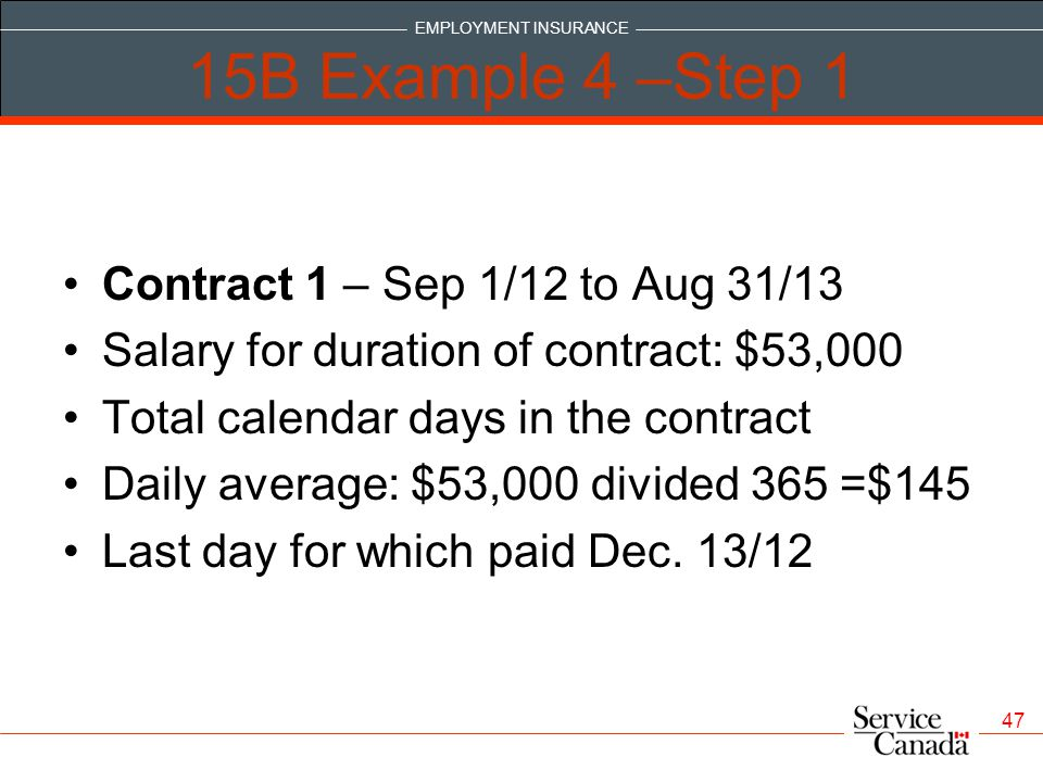 15B Example 4 –Step 1 Contract 1 – Sep 1/12 to Aug 31/13