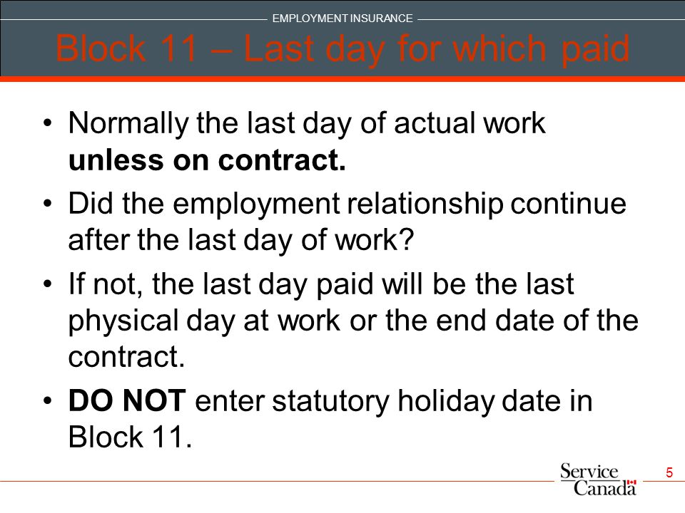 Block 11 – Last day for which paid