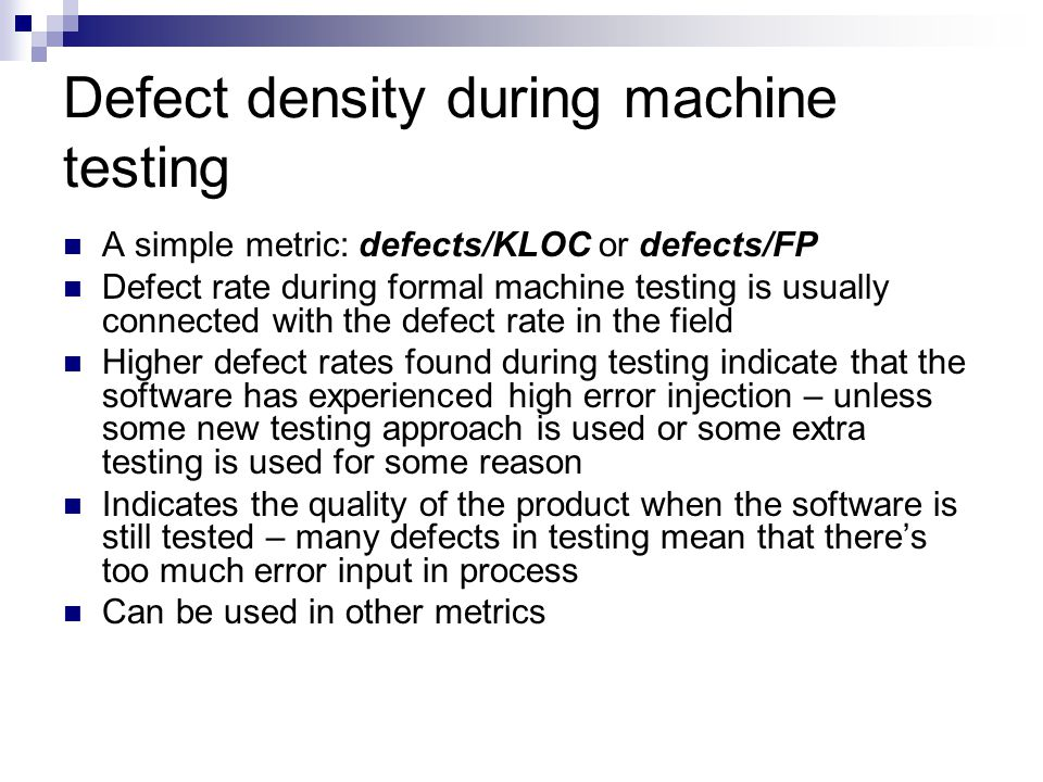 Defect density during machine testing