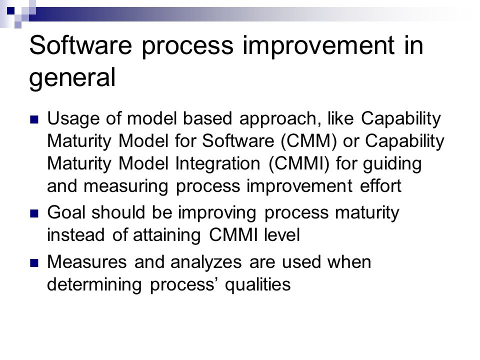 Software process improvement in general