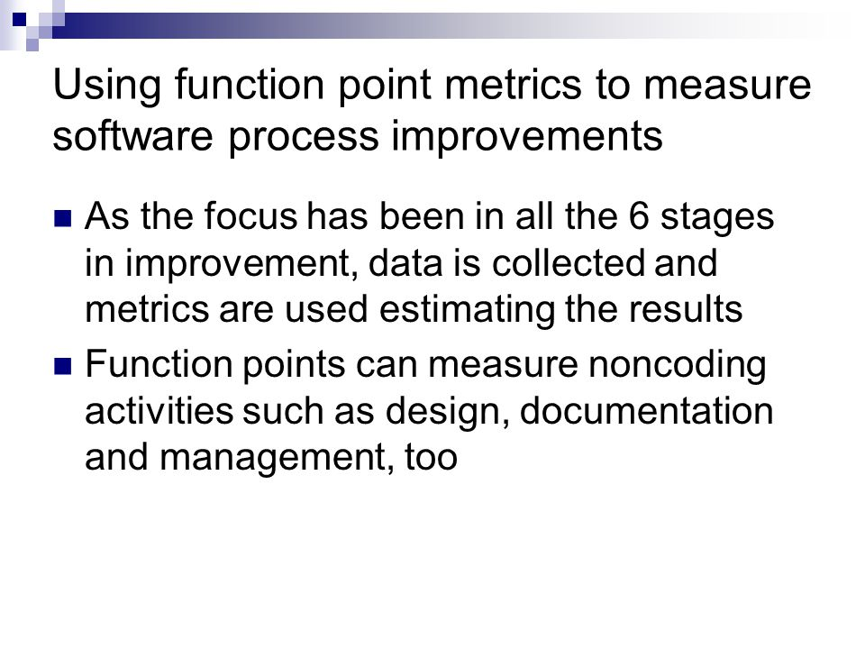 Using function point metrics to measure software process improvements