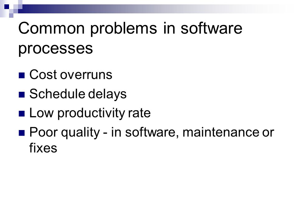 Common problems in software processes