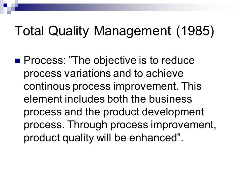 Total Quality Management (1985)