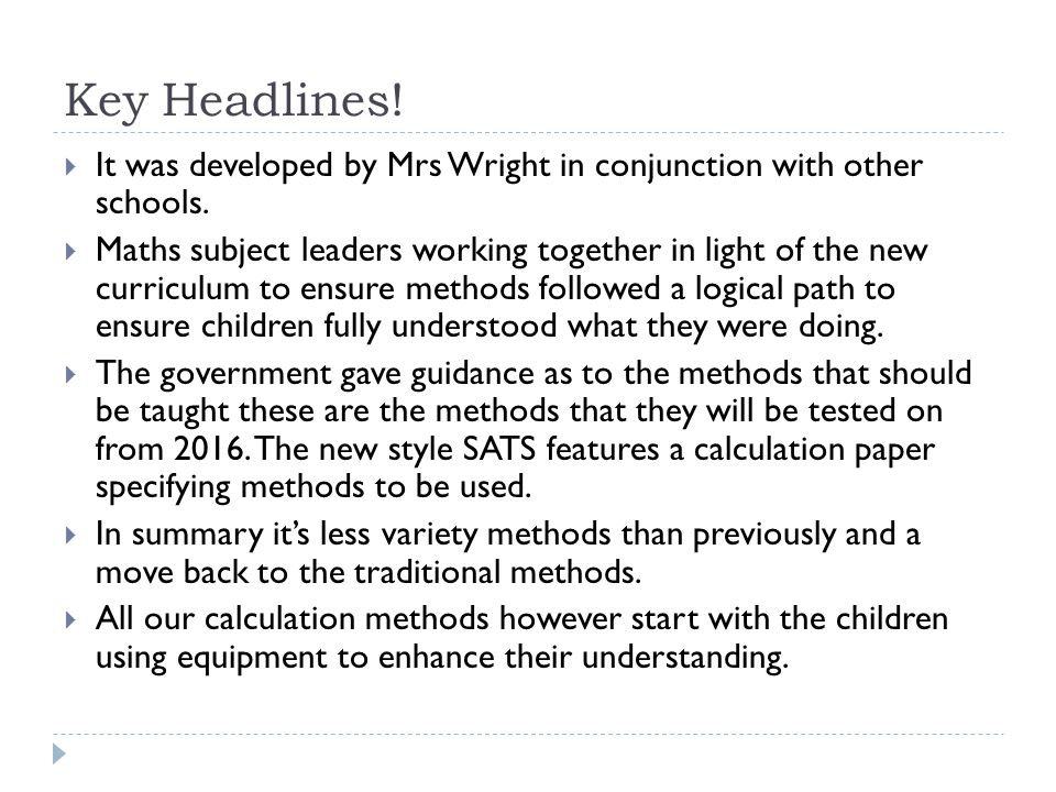 Key Headlines! It was developed by Mrs Wright in conjunction with other schools.