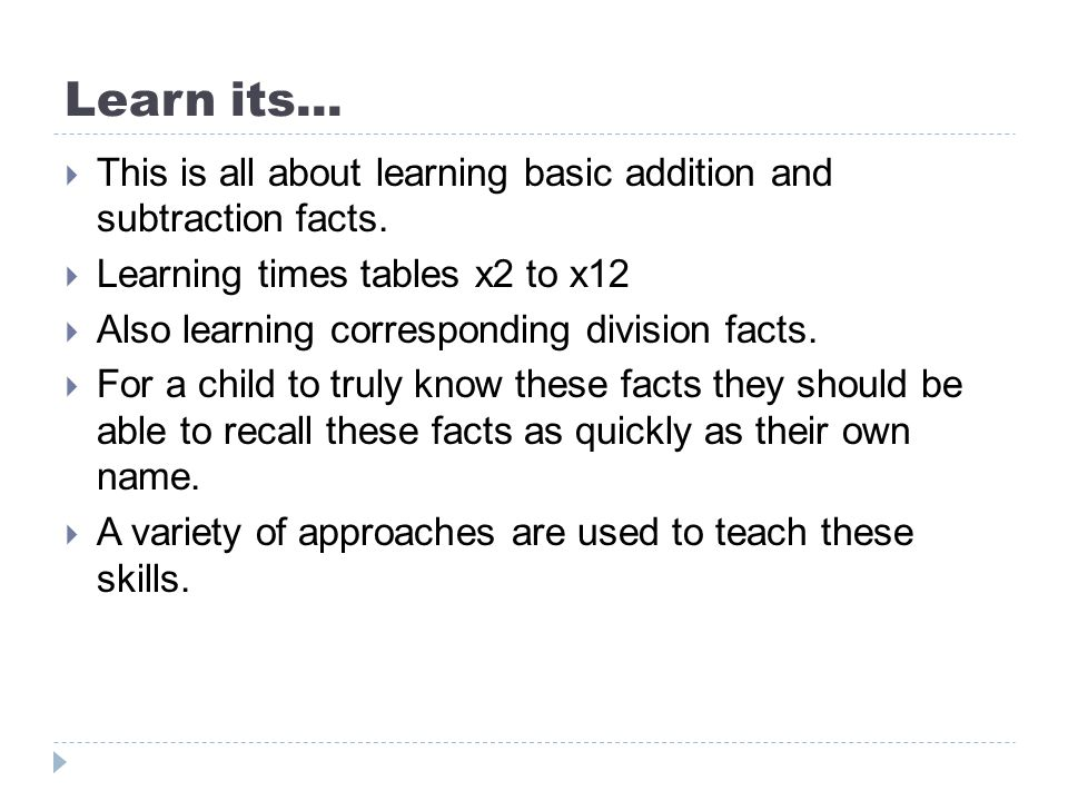 Learn its... This is all about learning basic addition and subtraction facts. Learning times tables x2 to x12.