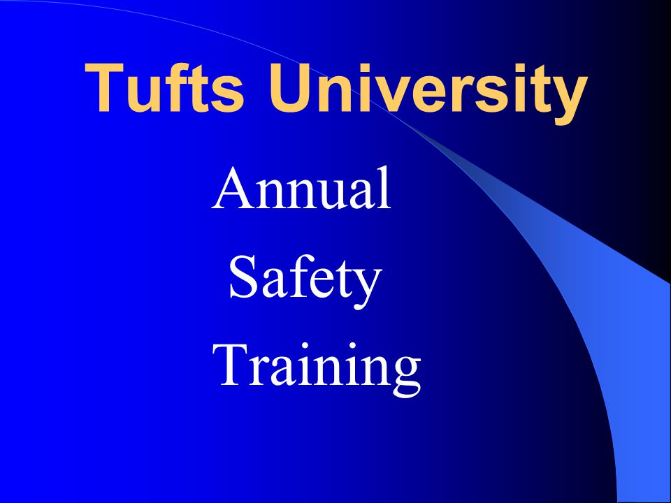Tufts University Annual Safety Training