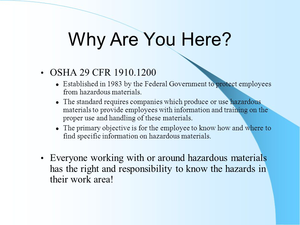 Why Are You Here OSHA 29 CFR 1910.1200