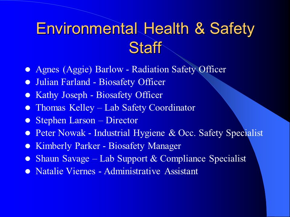 Environmental Health & Safety Staff