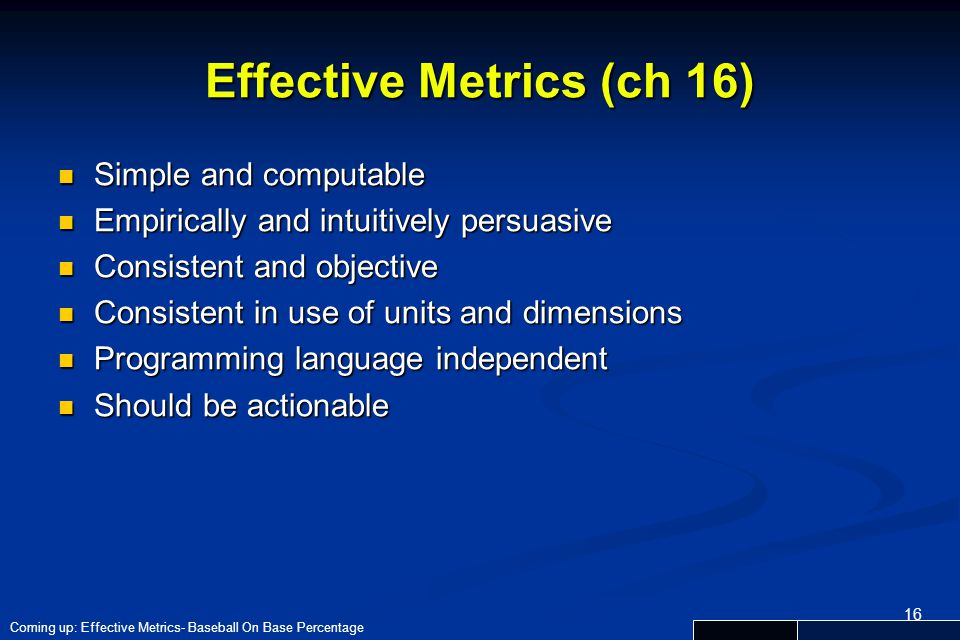 Effective Metrics (ch 16)