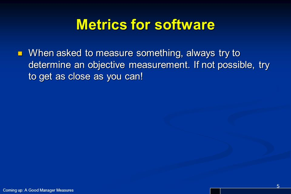Metrics for software