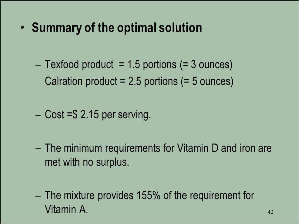 Summary of the optimal solution
