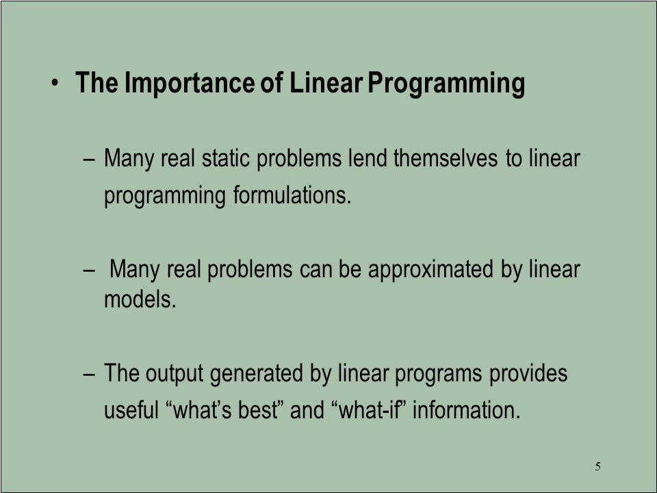 The Importance of Linear Programming