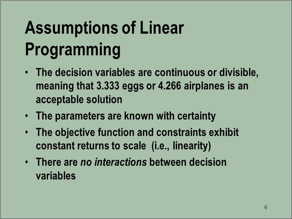 Assumptions of Linear Programming