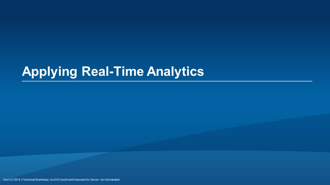 Applying Real-Time Analytics