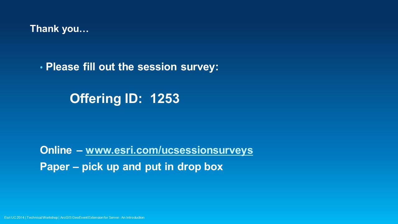 Offering ID: 1253 Please fill out the session survey: