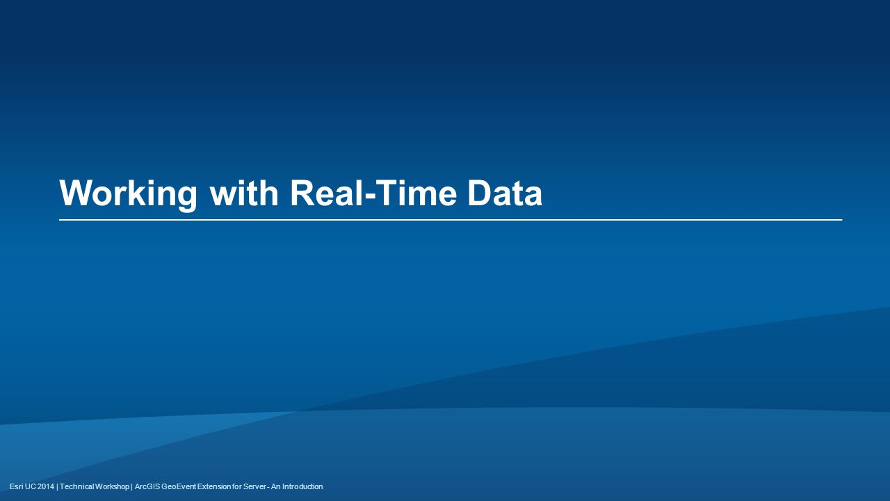 Working with Real-Time Data