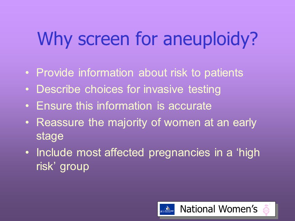 Why screen for aneuploidy