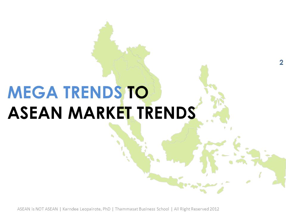 Mega Trends to ASEAN Market Trends