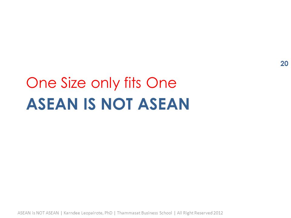 ASEAN is not ASEAN One Size only fits One