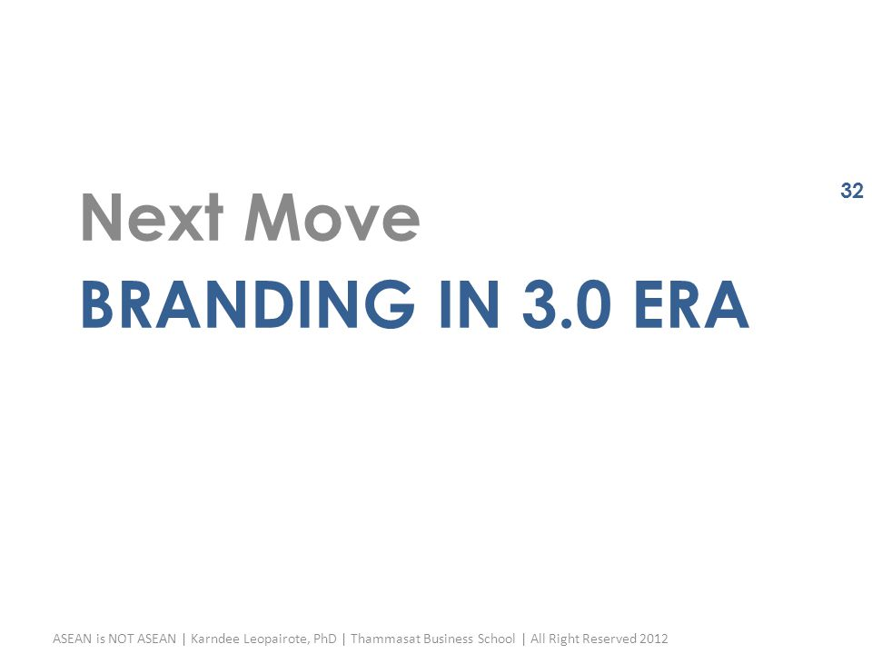 Next Move Branding in 3.0 era