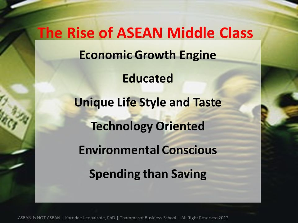 The Rise of ASEAN Middle Class
