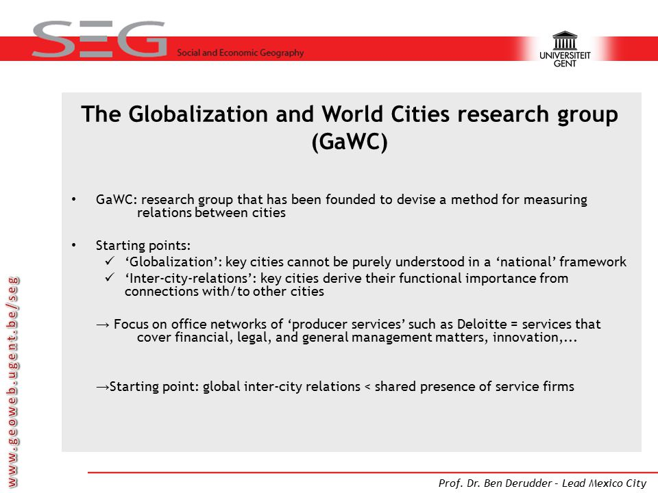 The Globalization and World Cities research group (GaWC)
